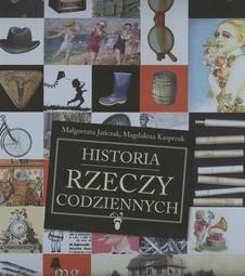 Okładka książki Historia rzeczy codziennych