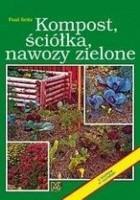 Kompost, ściółka, nawozy zielone