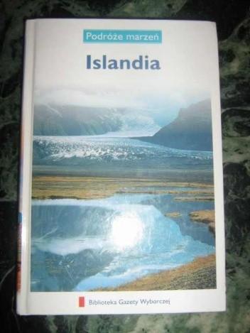 Okładka książki Islandia. Podróże marzeń