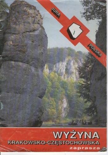 Okładka książki Wyżyna Krakowsko-Częstochowska zaprasza