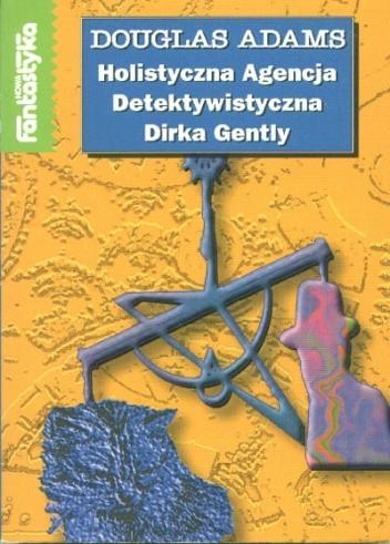 Okładka książki Holistyczna Agencja Detektywistyczna Dirka Gently