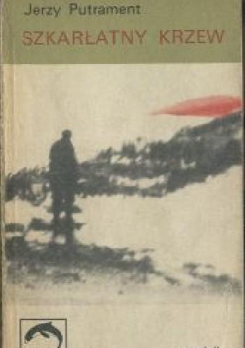 Okładka książki Szkarłatny Krzew