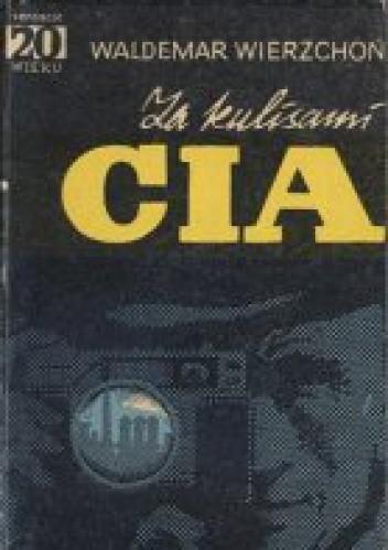 Okładka książki Za kulisami CIA
