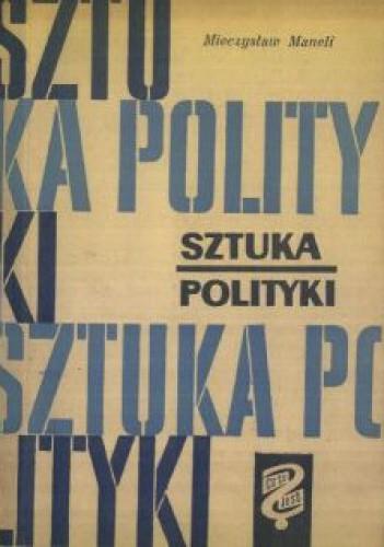 Okładka książki Sztuka Polityki S