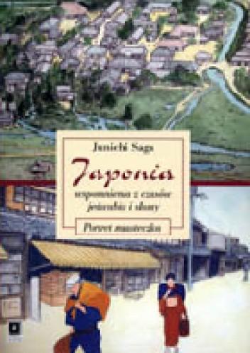 Okładka książki Japonia - wspomnienia z czasów jedwabiu i słomy. Portret miasteczka.