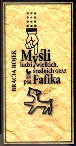 Okładka książki Myśli ludzi wielkich, średnich oraz psa Fafika