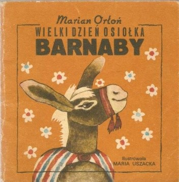 Okładka książki Wielki dzień osiołka Barnaby