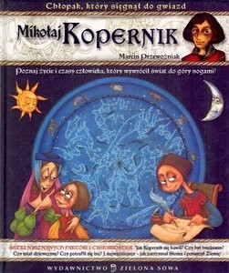 Okładka książki Mikołaj Kopernik. Chłopak,który sięgnął gwiazd