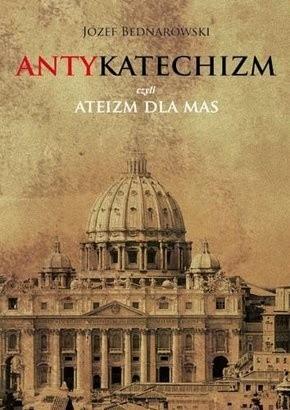 Okładka książki Antykatechizm, czyli ateizm dla mas