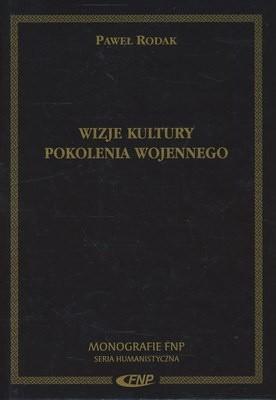 Okładka książki Wizje kultury pokolenia wojennego