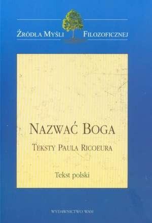 Okładka książki Nazwać Boga.Teksty Paula Ricoeura
