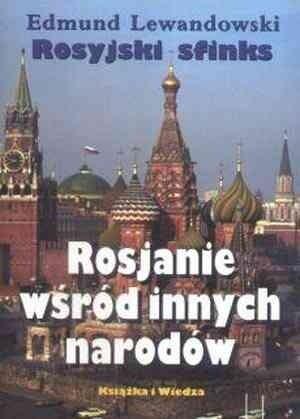 Okładka książki Rosyjski sfinks. Rosjanie wśród innych narodów.