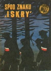 """Okładka książki Spod znaku """"Iskry"""""""
