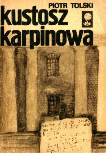Okładka książki Kustosz Karpinowa