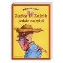 Okładka książki Zuźka D. Zołzik jedzie na wieś