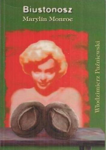 Okładka książki Biustonosz Marylin Monroe