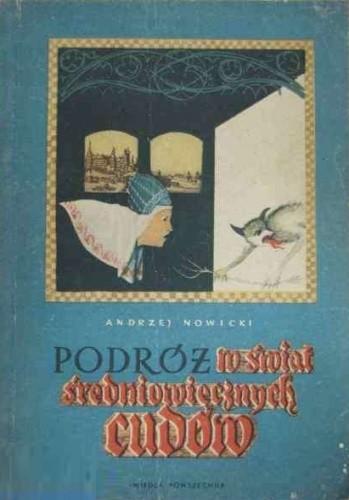 Okładka książki Podróż w świat średniowiecznych cudów