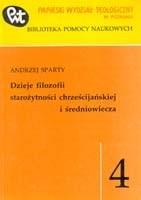 Okładka książki Dzieje filozofii starożytności chrześcijańskiej i średniowiecza