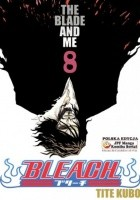 Bleach 8. The Blade And Me
