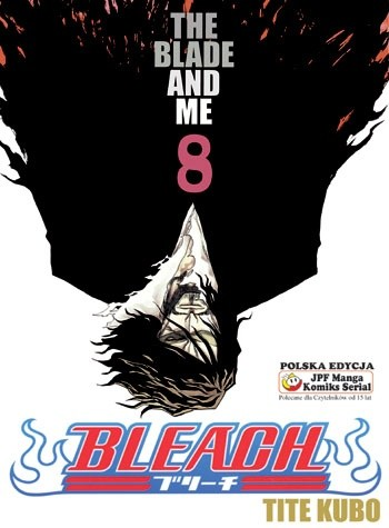 Okładka książki Bleach 8. The Blade And Me
