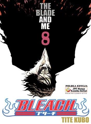Okładka książki Bleach 8. The Blade And Me