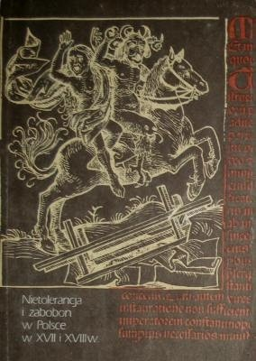 Okładka książki Nietolerancja i zabobon w Polsce w XVII i XVIII wieku