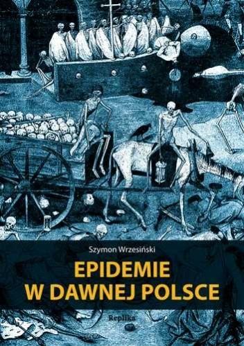 Okładka książki Epidemie w dawnej Polsce