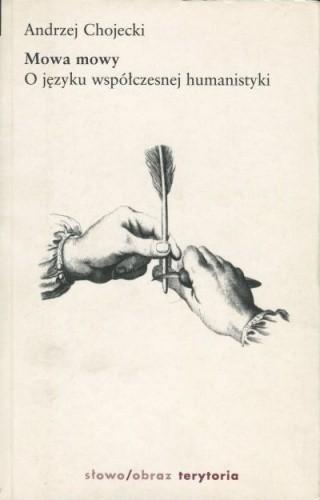 Okładka książki Mowa mowy : o języku współczesnej humanistyki