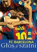 Okładka książki FC Barcelona: Głos z szatni