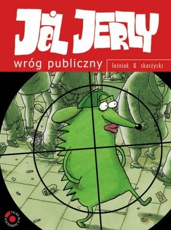 Okładka książki Jeż Jerzy: Wróg publiczny