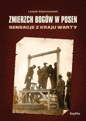 Okładka książki Zmierzch bogów w Posen. Sensacje z Kraju Warty