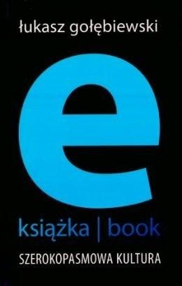 Okładka książki E-Książka/Book. Szerokopasmowa kultura
