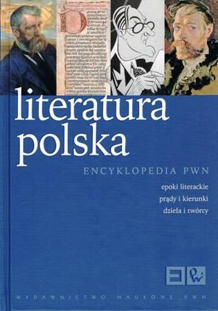 Okładka książki Literatura polska. Epoki literackie, prądy i kierunki, dzieła i twórcy
