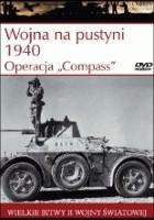 Wojna na pustyni 1940. Operacja Compass