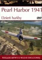 Pearl Harbor 1941. Dzień hańby