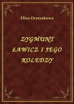 Okładka książki Zygmunt Ławicz i jego koledzy