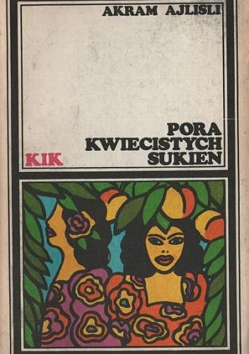 Okładka książki Pora kwiecistych sukien