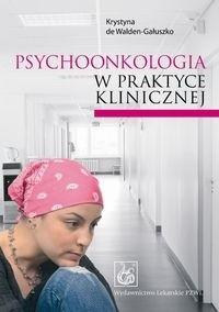 Okładka książki Psychoonkologia w praktyce klinicznej