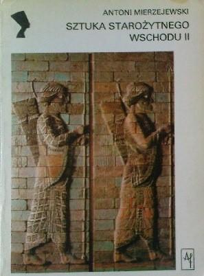 Okładka książki Sztuka Starożytnego Wschodu II