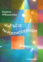 Wariacje na postmodernizm