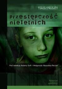 Okładka książki Przestępczość nieletnich