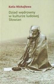 Okładka książki Dziad wędrowny w kulturze ludowej Słowian