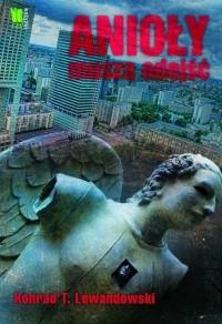 Okładka książki Anioły muszą odejść