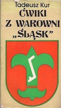Okładka książki Ćwiki z warownii Śląsk
