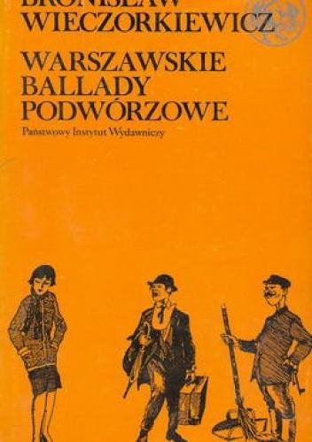 Okładka książki Warszawskie ballady podwórzowe