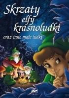 Skrzaty, elfy, krasnoludki oraz inne małe ludki