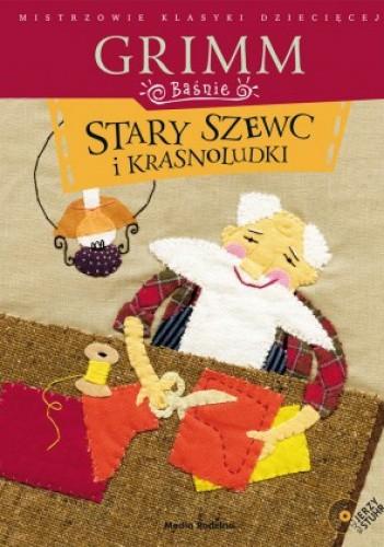 Okładka książki Baśnie. Stary szewc i krasnoludki