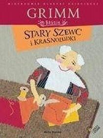 Stary szewc i krasnoludki - Jacob Grimm