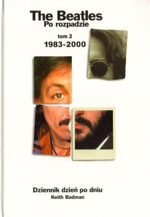 Okładka książki The Beatles po rozpadzie. Tom 2: 1983-2000