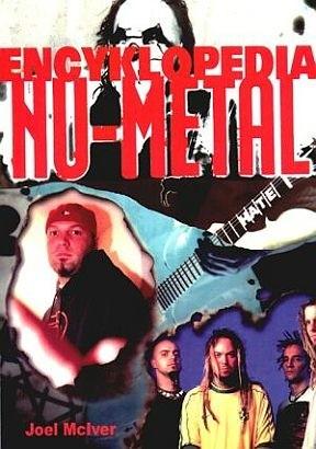 Okładka książki Nu-metal - encyklopedia